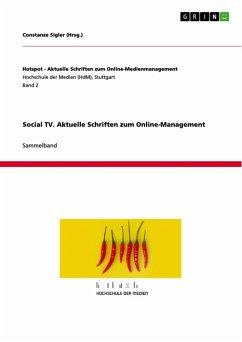 Social TV. Aktuelle Schriften zum Online-Management (eBook, ePUB)