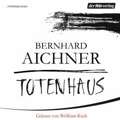 Totenhaus / Totenfrau-Trilogie Bd.2 (MP3-Download) - Aichner, Bernhard