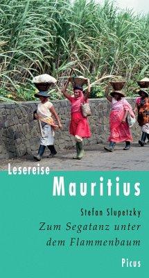 Lesereise Mauritius (eBook, ePUB) - Slupetzky, Stefan