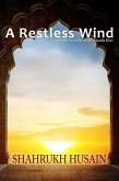 A Restless Wind (eBook, ePUB)