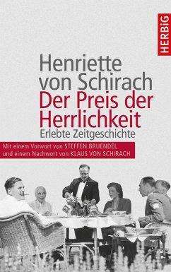 Der Preis der Herrlichkeit (eBook, ePUB) - Schirach, Henriette von