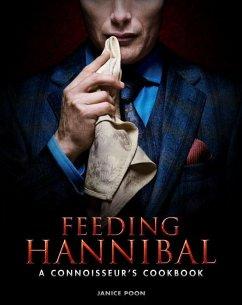 Feeding Hannibal - Poon, Janice