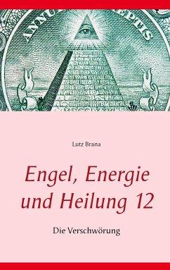 Engel, Energie und Heilung 12