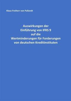Auswirkungen der Einführung von IFRS 9 auf die Wertminderungen für Forderungen von deutschen Kreditinstituten
