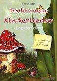 Traditionelle Kinderlieder - Ein großer Schatz!