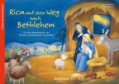 Rica auf dem Weg nach Bethlehem - Wilhelm, Katharina