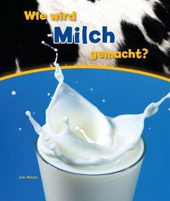 Wie wird Milch gemacht? - Malam, John