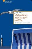 Ostfriesland - Tiefsee, Torf und Tee (eBook, PDF)