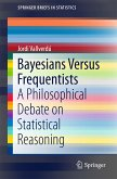 Bayesians Versus Frequentists (eBook, PDF)