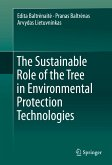 The Sustainable Role of the Tree in Environmental Protection Technologies (eBook, PDF)