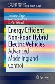 Energy Efficient Non-Road Hybrid Electric Vehicles (eBook, PDF)