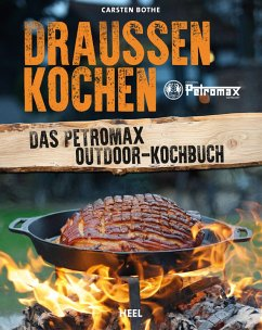 Draußen kochen (eBook, ePUB) - Bothe, Carsten