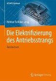 Die Elektrifizierung des Antriebsstrangs (eBook, PDF)