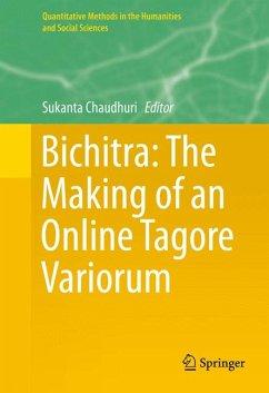 Bichitra: The Making of an Online Tagore Variorum (eBook, PDF)
