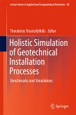 Holistic Simulation of Geotechnical Installation Processes (eBook, PDF)