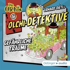 Gefährliche Träume / Olchi-Detektive Bd.16 (MP3-Download) - Dietl, Erhard