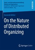 On the Nature of Distributed Organizing (eBook, PDF)