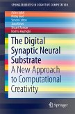 The Digital Synaptic Neural Substrate (eBook, PDF)