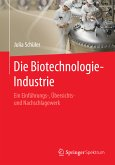 Die Biotechnologie-Industrie (eBook, PDF)