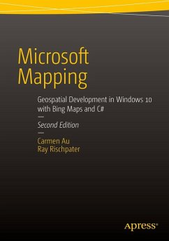Microsoft Mapping Second Edition (eBook, PDF) - Au, Carmen; Rischpater, Ray