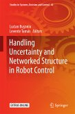Handling Uncertainty and Networked Structure in Robot Control (eBook, PDF)