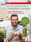 Der Gesundheitskochkurs: Cholesterin senken (eBook, ePUB)