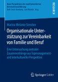Organisationale Unterstützung zur Vereinbarkeit von Familie und Beruf (eBook, PDF)
