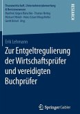 Zur Entgeltregulierung der Wirtschaftsprüfer und vereidigten Buchprüfer (eBook, PDF)