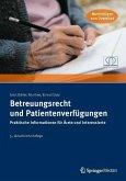 Betreuungsrecht und Patientenverfügungen (eBook, PDF)