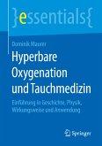 Hyperbare Oxygenation und Tauchmedizin (eBook, PDF)