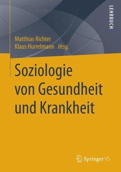 Soziologie von Gesundheit und Krankheit (eBook, PDF)