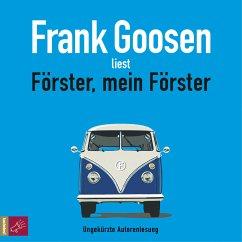Förster, mein Förster (ungekürzt) (MP3-Download) - Goosen, Frank