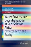 Water Governance Decentralization in Sub-Saharan Africa (eBook, PDF)