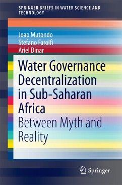 Water Governance Decentralization in Sub-Saharan Africa (eBook, PDF) - Mutondo, Joao; Farolfi, Stefano; Dinar, Ariel