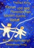 Florian und sein Florentinchen sausen durchs Weltall (eBook, PDF)