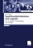 Speditionsbetriebslehre und Logistik (eBook, PDF)