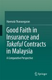 Good Faith in Insurance and Takaful Contracts in Malaysia (eBook, PDF)