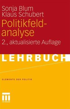 Politikfeldanalyse (eBook, PDF) - Blum, Sonja; Schubert, Klaus