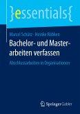 Bachelor- und Masterarbeiten verfassen (eBook, PDF)
