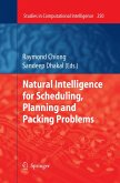 Natural Intelligence for Scheduling, Planning and Packing Problems (eBook, PDF)
