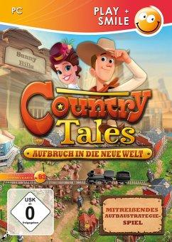 Country Tales: Aufbruch in die neue Welt
