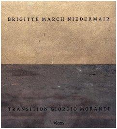 Brigitte March Niedermair: Transition Giorgio Morandi