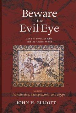 Beware the Evil Eye Volume 1