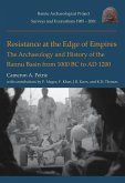 Resistance at the Edge of Empires: The Archaeology and History of the Bannu Basin from 1000 BC to Ad 1200
