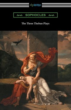 The Three Theban Plays - Sophocles