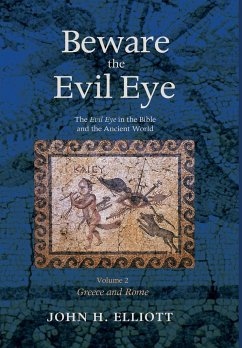 Beware the Evil Eye Volume 2 - Elliott, John H.