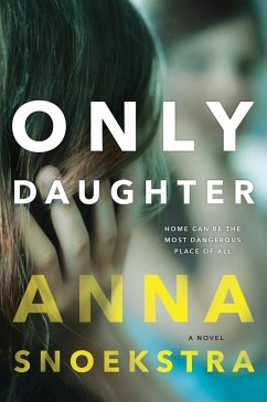 Only Daughter - Snoekstra, Anna