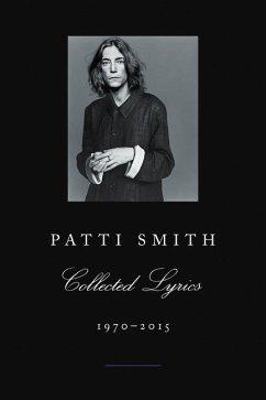 Collected Lyrics, 1970-2015 - Smith, Patti