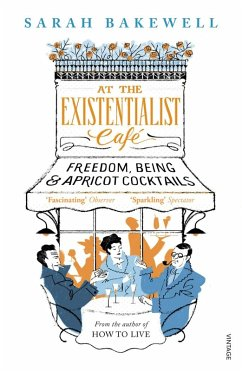 At The Existentialist Café (eBook, ePUB) - Bakewell, Sarah