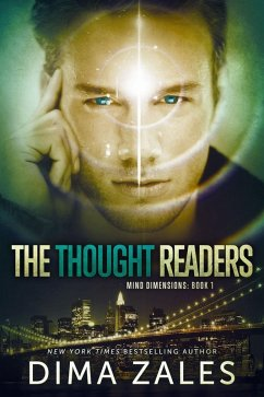 The Thought Readers (Mind Dimensions Book 1) (eBook, ePUB) - Zales, Dima; Zaires, Anna